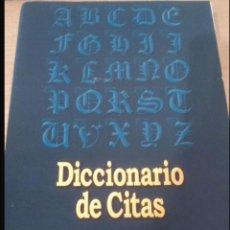 Diccionarios: DICCIONARIO DE CITAS. Lote 108321307