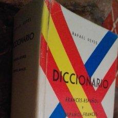 Diccionarios: DICCIONARIO FRANCÉS ESPAÑOL / ESPAÑOL FRANCÉS - RAFAEL REYES - 1964. Lote 112419931