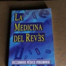 Diccionarios: LA MEDICINA DEL REVÉS.. Lote 116183675