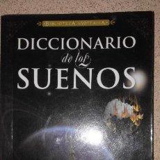 Diccionarios: DICCIONARIO DE LOS SUEÑOS. BIBLIOTECA ESOTERICA. Lote 124198539