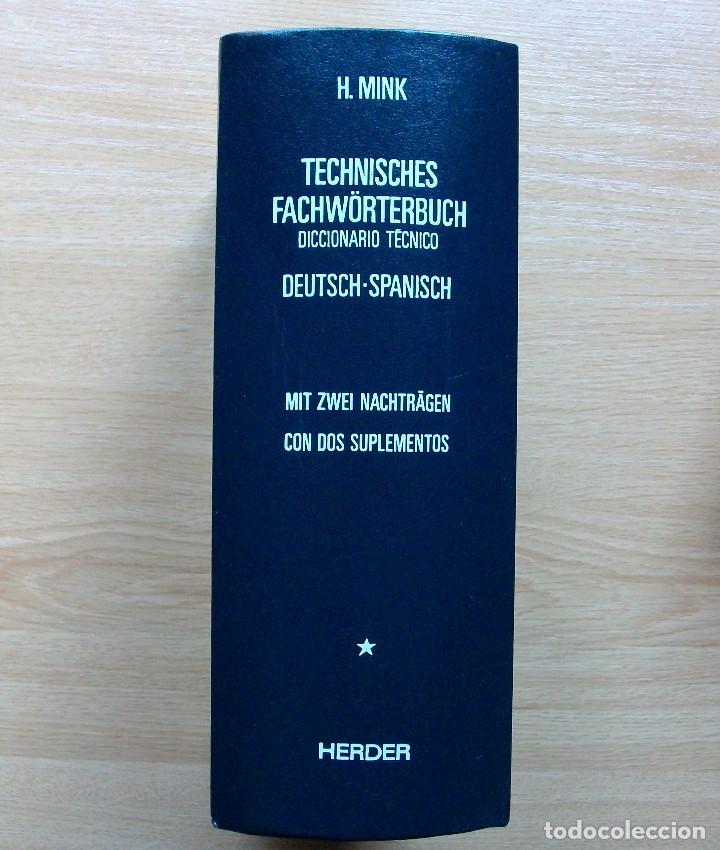 Diccionarios: TECHNISCHES FACHWÖRTERBUCH. DICCIONARIO TECNICO. DEUTSCH-SPANISCH. H. MINK. BAND I. 1990 - Foto 2 - 127667971