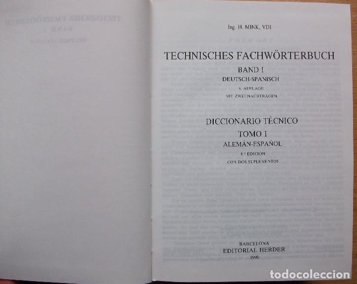 Diccionarios: TECHNISCHES FACHWÖRTERBUCH. DICCIONARIO TECNICO. DEUTSCH-SPANISCH. H. MINK. BAND I. 1990 - Foto 3 - 127667971
