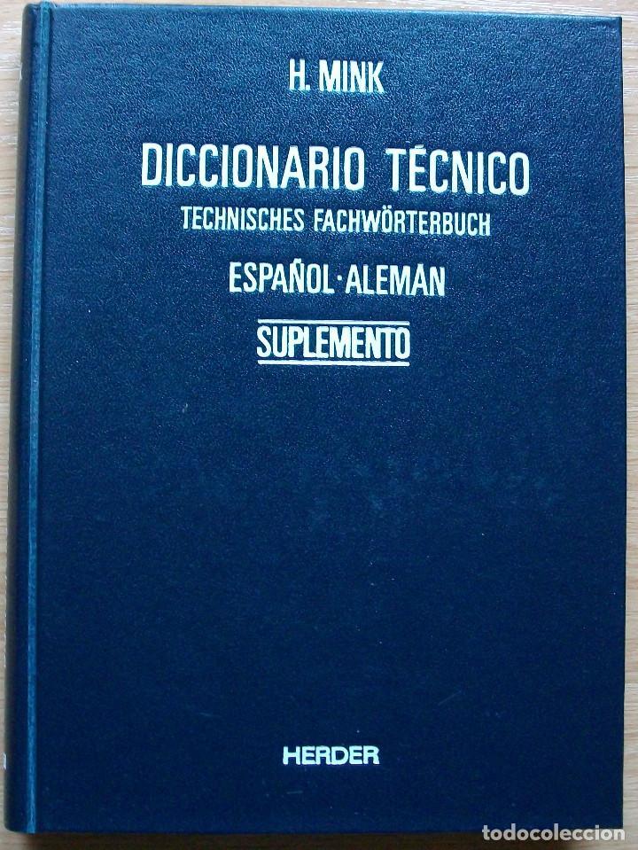 TECHNISCHES FACHWÖRTERBUCH. NACHTRAG ZU BAND II. SPANISCH - DEUTSCH. H. MINK. VDI. 1980 (Libros Nuevos - Diccionarios y Enciclopedias - Diccionarios)