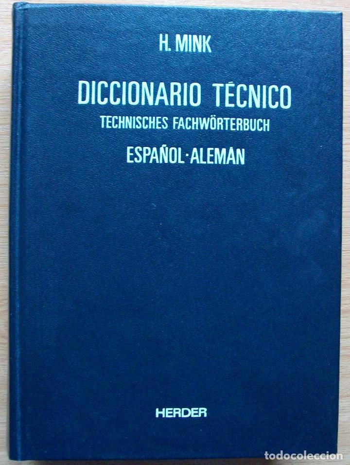 TECHNISCHES FACHWÖRTERBUCH. SPANISCH - DEUTSCH.. H. MINK. BAND II. 3ª KORRIGIERTE AUFLAGE. 1978 (Libros Nuevos - Diccionarios y Enciclopedias - Diccionarios)