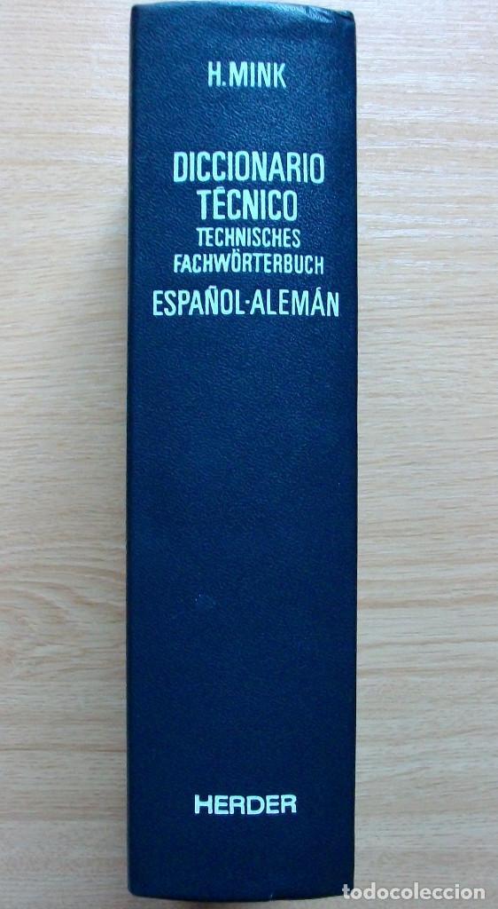 Diccionarios: TECHNISCHES FACHWÖRTERBUCH. SPANISCH - DEUTSCH.. H. MINK. BAND II. 3ª KORRIGIERTE AUFLAGE. 1978 - Foto 2 - 127669495