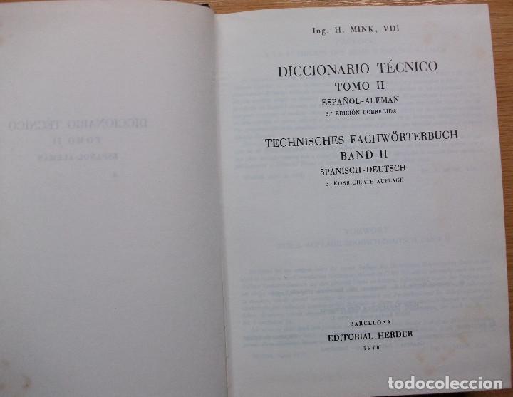Diccionarios: TECHNISCHES FACHWÖRTERBUCH. SPANISCH - DEUTSCH.. H. MINK. BAND II. 3ª KORRIGIERTE AUFLAGE. 1978 - Foto 3 - 127669495