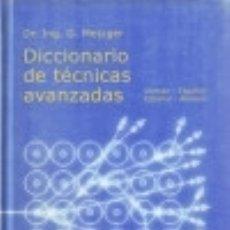 Diccionarios: DICCIONARIO DE TÉCNICAS AVANZADAS: ALEMÁN-ESPAÑOL-ALEMÁN EDITORIAL HERDER, S.A.. Lote 70895095