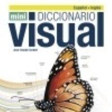 Diccionarios: DICCIONARIO MINI VISUAL INGLÉS-ESPAÑOL. Lote 119181064