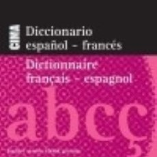 Diccionarios: DICCIONARIO CIMA ESPAÑOL-FRANCÉS / FRANCÉS-ESPAÑOL EDITORIAL EVEREST. Lote 70832091