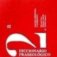 Diccionarios: DICCIONARIO FRASEOLOGICO. Lote 120305546