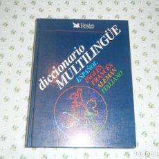 Diccionarios: DICCIONARIO MULTILINGÜE ESPAÑOL- INGLÉS- FRANCÉS- ALEMAN - ITALIANO . READER'S DIGEST. Lote 130756352