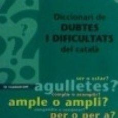 Diccionarios: DICCIONARI DE DUBTES I DIFICULTATS DEL CATALÀ. Lote 133005583