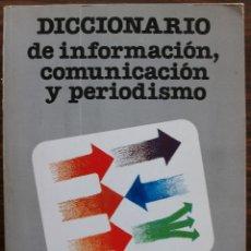 Diccionarios: DICCIONARIO DE INFORMACION, COMUNICACION Y PERIODISMO. JOSE MARTINEZ DE SOUSA.. Lote 136222106