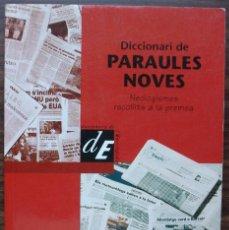 Diccionarios: DICCIONARI DE PARAULES NOVES. NEOLOGISMES RECOLLITS A LA PREMSA.. Lote 142464010