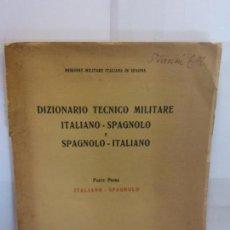 Diccionarios: BJS.DIZIONARIO TECNICO MILITARE ITALIANO-SPAGNOLO E SPAGNOLO-ITALIANO... Lote 146247726