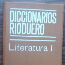 Diccionarios: DICCIONARIOS RIODUERO. LITERATURA I. Lote 148259554