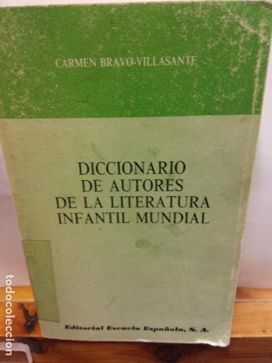 STQ.CARMEN BRAVO.DICCIONARIO DE AUTORES DE LA LITERATURA INFANTIL MUNDIAL.. (Libros Nuevos - Diccionarios y Enciclopedias - Diccionarios)