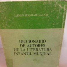 Diccionarios: STQ.CARMEN BRAVO.DICCIONARIO DE AUTORES DE LA LITERATURA INFANTIL MUNDIAL... Lote 148807606