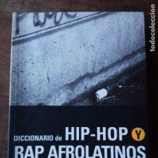 Diccionarios: DICCIONARIO DE HIP-HOP Y RAP AFROLATINOS. Lote 152184998