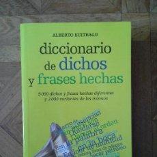 Diccionarios: ALBERTO BUITRAGO - DICCIONARIO DE DICHOS Y FRASES HECHAS. Lote 152725554