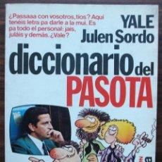 Diccionarios: DICCIONARIO DEL PASOTA. YALE JULEN SORDO. Lote 153465394