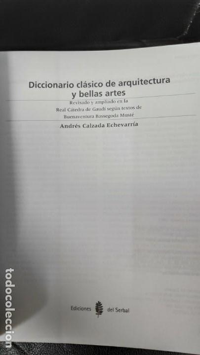 Diccionarios: DICCIONARIO CLASICO DE ARQUITECTURA Y BELLAS ARTES ( ANDRES CALZADA ECHEVARRIA ) - Foto 4 - 183675113
