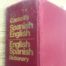 Diccionarios: CASSELL'S SPANISH - ENGLISH - DIDIONARY. Lote 165461522