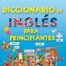 Diccionarios: DICCIONARIO DE INGLES PARA PRINCIPIANTES. Lote 166568658
