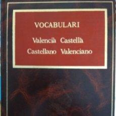 Diccionarios: VOCABULARI CASTELLANO VALENCIANO Y VICEVERSA. Lote 173909045
