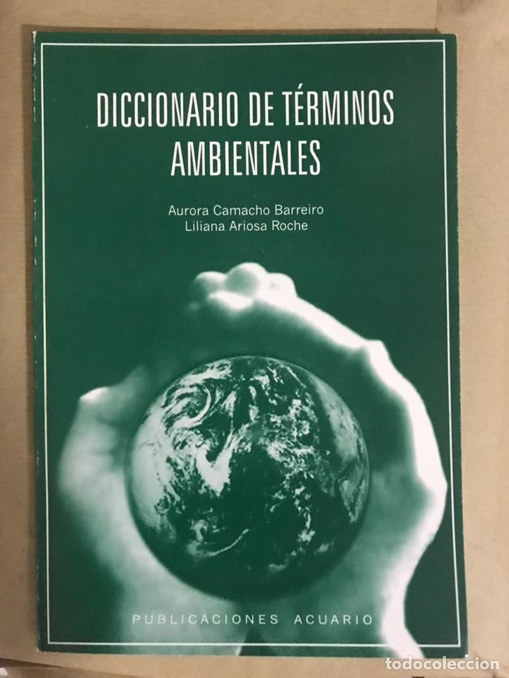 DICCIONARIO DE TÉRMINOS AMBIENTALES. (Libros Nuevos - Diccionarios y Enciclopedias - Diccionarios)
