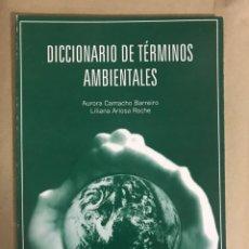 Diccionarios: DICCIONARIO DE TÉRMINOS AMBIENTALES.. Lote 178226627
