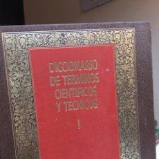 Diccionarios: GRANDES OBRAS DE CONSULTA - DICCIONARIO DE TERMINOS CIENTIFICOS Y TECNICOS - 4 TOMOS - . Lote 178448137