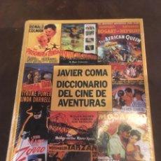 Diccionarios: JAVIER COMA DICCIONARIO DEL CINE DE AVENTURAS. Lote 179242885