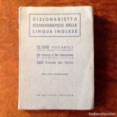 Diccionarios: LIBRO ANTIGUO 1945. DICCIONARIO. DIZIONARIETTO ICONOGRAFICO DELLA LINGUA INGLESE. Lote 180112528