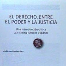 Diccionarios: EL DERECHO, ENTRE EL PODER Y LA JUSTICIA. Lote 180845951