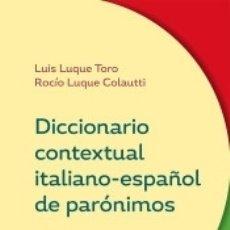 Diccionarios: DICCIONARIO CONTEXTUAL ITALIANO-ESPAÑOL DE PARÓNIMOS. Lote 183070183