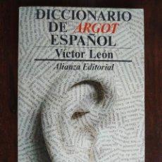 Diccionarios: DICCIONARIO DE ARGOT ESPAÑOL, DE VICTOR LUJAN DICCIONARIO ALTERNATIVO A NORMAS PURAMENTE LINGÜÍSTICA. Lote 184791207