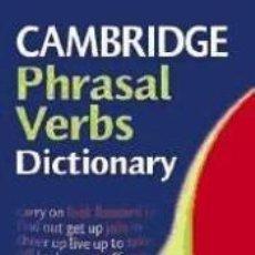 Diccionarios: CAMBRIDGE PHRASAL VERBS DICTIONARY. Lote 188174662
