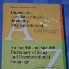 Diccionarios: DICCIONARIO CASTELLANO E INGLÉS DE ARGOT Y LENGUAJE INFORMAL -DICTIONARY OF SLANG-UNCONVENTIONA LANG. Lote 192201450