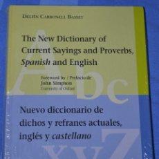 Diccionarios: NUEVO DICCIONARIO DE DICHOS Y REFRANES ACTUALES, INGLÉS Y CASTELLANO - DICTIONARY CURRENT SAYINGS.... Lote 192202805