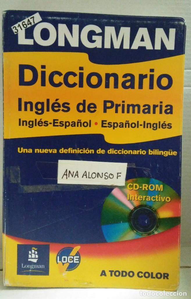 31647 - DICCIONARIO INGLES DE PRIMARIA - EDITORIAL LONGMAN - AÑO 2004 - NO INCLUYE CD (Libros Nuevos - Diccionarios y Enciclopedias - Diccionarios)