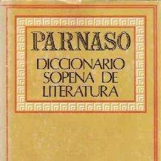 Diccionarios: PARNASO. DICCIONARIO SOPENA DE LITERATURA - TOMO I: AUTORES ESPAÑOLES - TOMOS II Y III: EXTRANJEROS. Lote 193936506