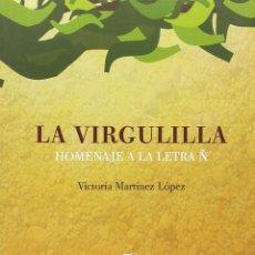 Diccionarios: LA VIRGULILLA. HOMENAJE A LA LETRA Ñ. Lote 194944920
