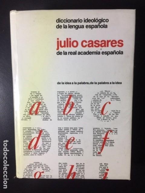 DICCIONARIO IDEOLOGICO DE LA LENGUA ESPAÑOLA JULIO CASARES DE LA REAL ACADEMIA ESPAÑOLA (Libros Nuevos - Diccionarios y Enciclopedias - Diccionarios)