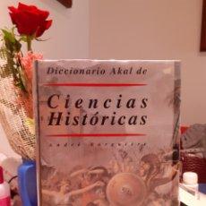 Livros: CIENCIAS HISTORICAS-DICCIONARIO AKAL. Lote 202106231