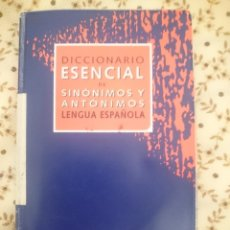 Diccionarios: DICCIONARIO ESENCIAL DE SINONIMOS Y ANTONIMOS LENGUA ESPAÑOLA VOX. Lote 203502511