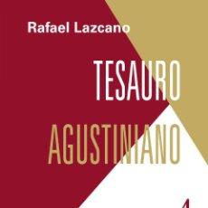 Diccionarios: TESAURO AGUSTINIANO. 4. BURÓN ÁLVAREZ - CASTELLANOS FRANCO. Lote 206205581