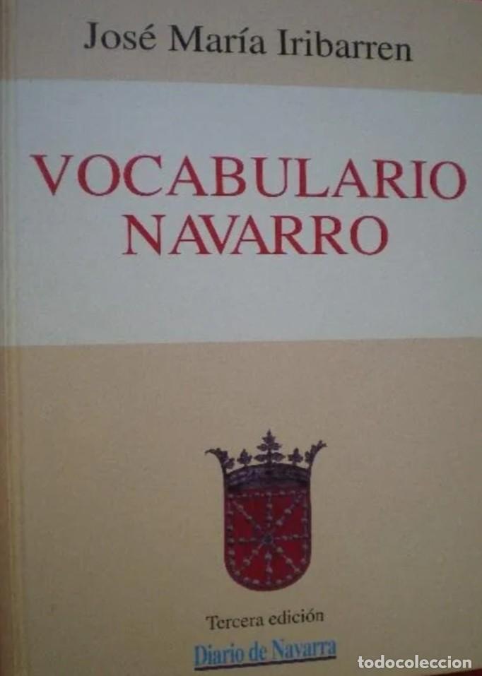 VOCABULARIO NAVARRO.JOSE MARÍA IRIBARREN.DIARIO DE NAVARRA. SIN DESPRECINTAR. (Libros Nuevos - Diccionarios y Enciclopedias - Diccionarios)