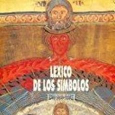 Diccionarios: LÉXICO DE LOS SÍMBOLOS.OLIVIER BEIGBEDER EDICIONES ENCUENTRO, COLECCIÓN EUROPA ROMÁNICA, 1995. Lote 214049343