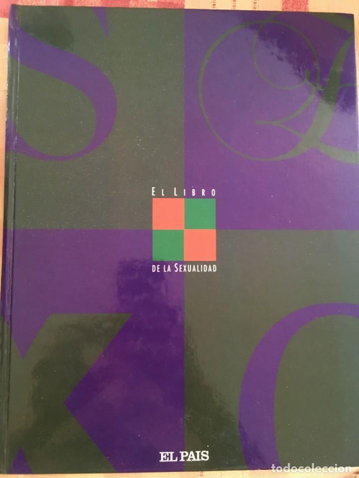 EL LIBRO DE LA SEXUALIDAD (Libros Nuevos - Diccionarios y Enciclopedias - Diccionarios)